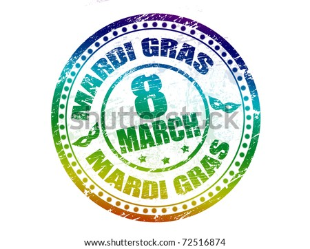 Grunge rubber stamp with the text Mardi Grass- 8 March written inside, vector illustration