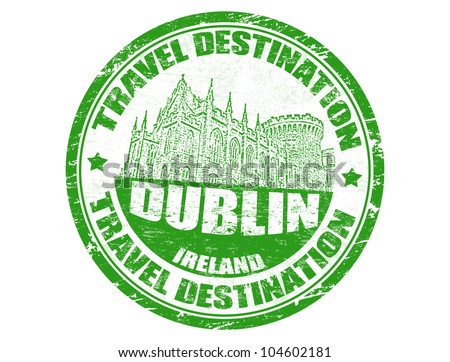 Grunge rubber stamp with the text travel destinations Dublin inside, vector illustration - stock vector