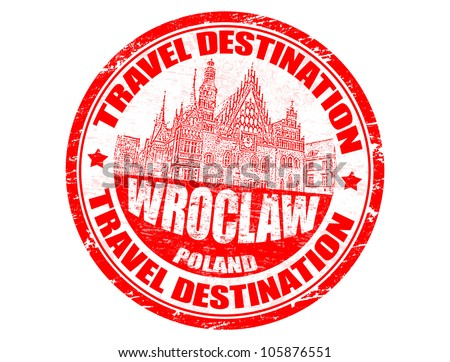 Grunge rubber stamp with the text travel destinations Wroclaw inside, vector illustration