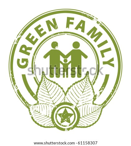 Grunge rubber stamp with the word Green Family inside, vector illustration - stock vector