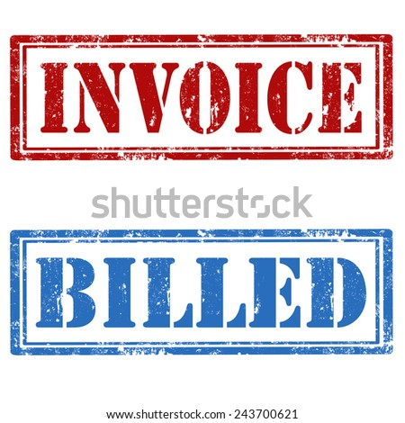 Grunge rubber stamps with text Invoice and Billed,vector illustration - stock vector