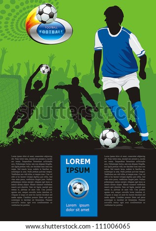 Grunge soccer poster with football ball and players. Original Vector illustration sports series. Classical football poster.