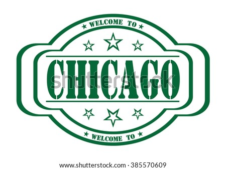 "grunge stamp ""welcome to chicago"" on white, vector illustration"
