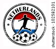 Grunge stamp with football and name Netherlands, vector illustration - stock photo