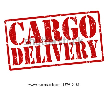 Grunge stamp with the words Cargo Delivery written inside, vector illustration - stock vector