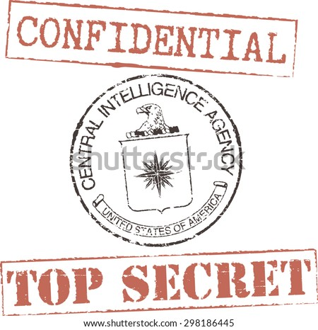 Grunge stamps 'CIA', 'confidential', 'top secret' - stock vector