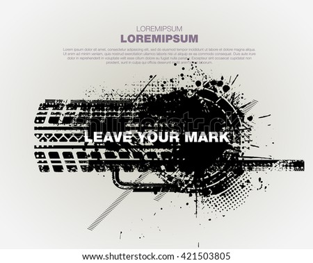 Grunge trace of tire. Template grunge poster for party. Grunge banner with an inky dribble strip with copy space - stock vector