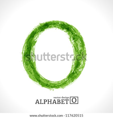 Grunge Vector Letter. Green Eco Style. Font Symbol O. - stock vector