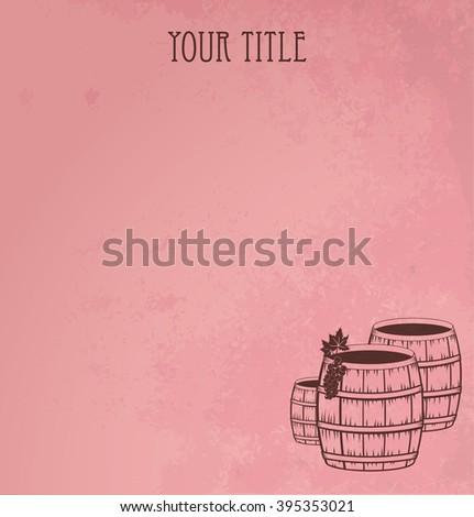 Grunge  wooden barrels of wine - stock vector