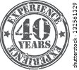 Grunge 40 years of experience rubber stamp, vector illustration - stock vector