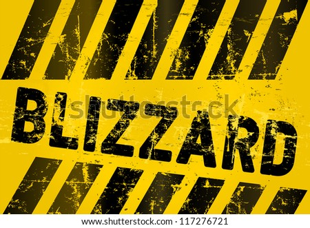 Grungy blizzard warning sign, vector illustration