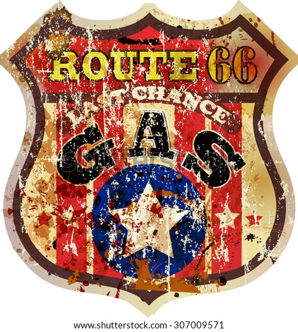 grungy retro route sixty six gas station sign, fictional artwork vector illustration - stock vector