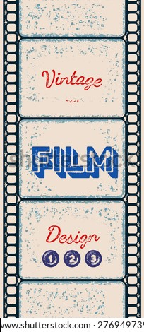 Grungy vertical retro poster with letterpress styled film strip. - stock vector