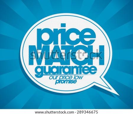 Guarantee price match speech bubble banner. - stock vector
