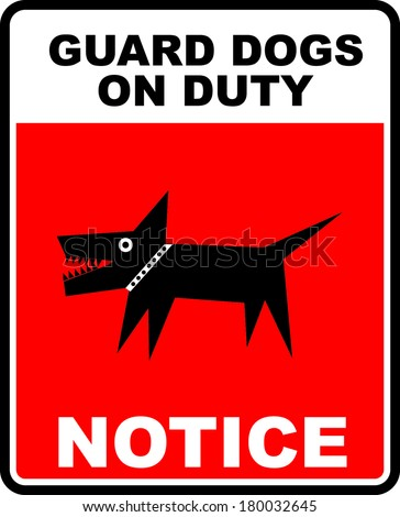 Guard dogs warning sign - stock vector