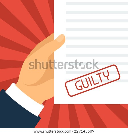 Guilty concept hand holding paper with stamp. - stock vector
