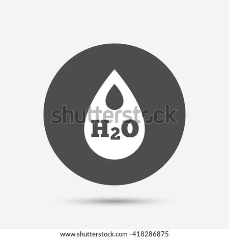 H2O Water drop sign icon. Tear symbol. Gray circle button with icon. Vector - stock vector