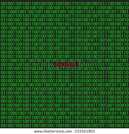 Hacker attack on digital binary background. Vector illustration. - stock vector