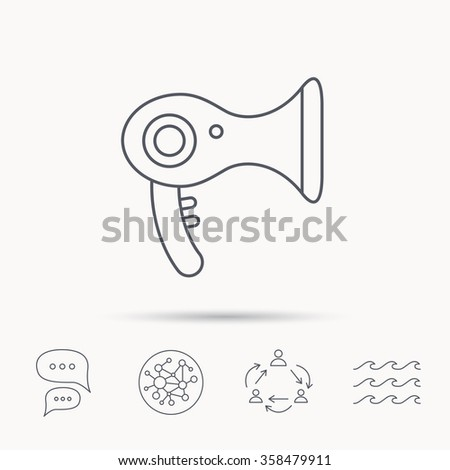Hairdryer icon. Electronic blowdryer sign. Hairdresser equipment symbol. Global connect network, ocean wave and chat dialog icons. Teamwork symbol.