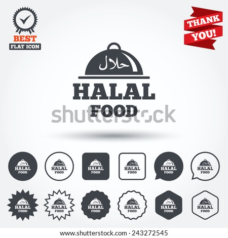 Halal food product sign icon. Natural muslims food platter serving symbol. Circle, star, speech bubble and square buttons. Award medal with check mark. Thank you ribbon. Vector - stock vector