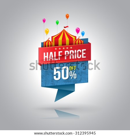 Half price banner with circus. Vector illustration. Can use for promotion advertising. - stock vector