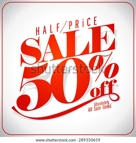 Half price sale design. - stock vector