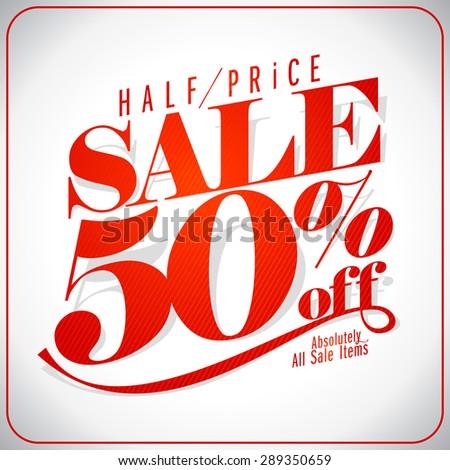 Half price sale design typographic design, retro style illustration. - stock vector