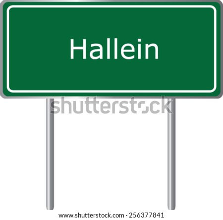 Hallein, Austria, road sign green vector illustration, road table - stock vector