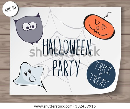 Halloween accessories with stylized funny sketched owl,ghost,pumpkin and spiderweb.Festive design for invitation card,banner, sticker and poster. lettering.halloween elements,trick and treat concept