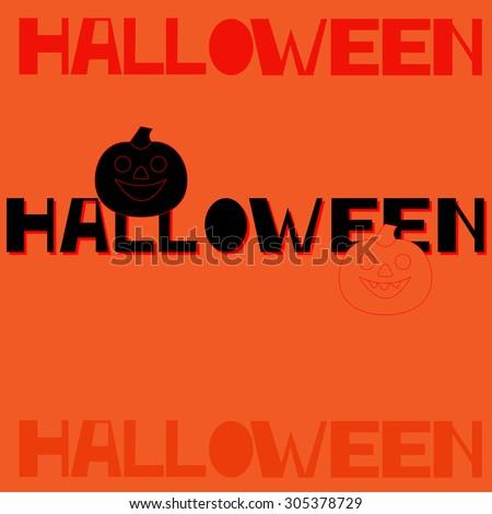 Halloween hand lettering with pumpkin.Typography Vector Background. Handmade calligraphy.  - stock vector
