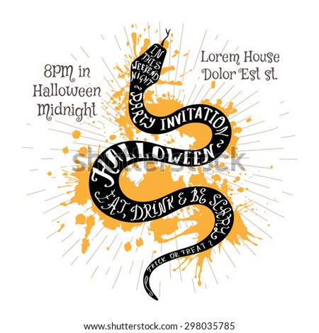 Halloween invitation banner with black shape of snake and calligraphic holiday wishes. Halloween retro hand lettering poster. - stock vector