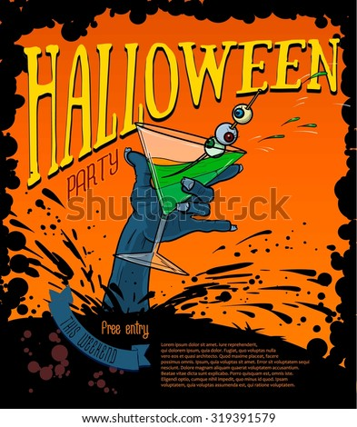 Halloween party poster poster with the hand of the zombie holding a glass with alcohol - stock vector