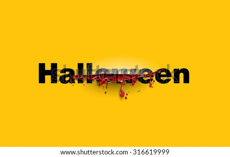Halloween. text cut with the blood template. Yellow background - stock vector