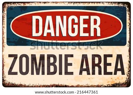 Halloween warning sign. Danger, zombie area! Vector illustration, eps10. - stock vector