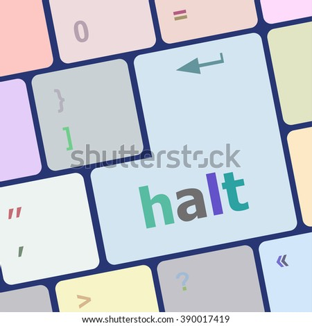 halt keys on computer keyboard, business concept vector illustration - stock vector
