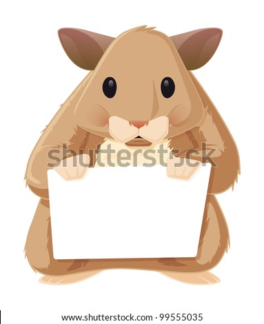 Hamster with a Sign. This is a vector graphic of a furry little hamster holding a blank sign. It was saved out as an .eps 10 file, and uses some transparencies for shadows and highlights. - stock vector