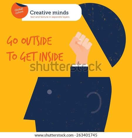 Hand coming out of a head go outside to get inside. Vector illustration Eps10 file. Global colors. Text and Texture in separate layers. - stock vector