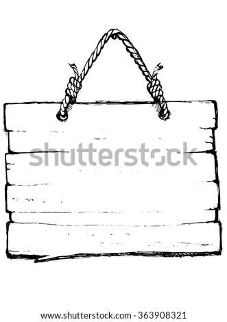 Hand draw wood sign - stock vector