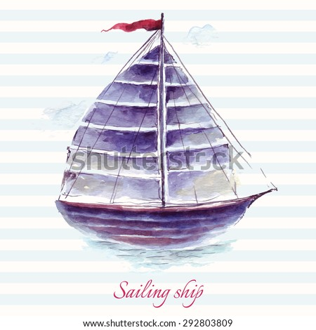 Hand drawn adorable vector sailing ship in watercolor technique.  - stock vector