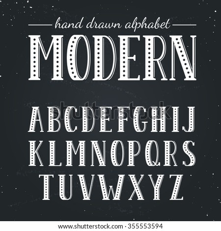 Hand Drawn Alphabet Uppercase Letters And Symbols On Chalkboard Handdrawn Typography Modern Font