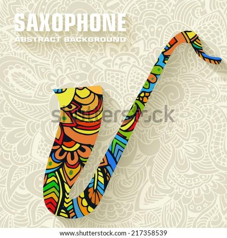 Hand drawn art musical saxophone background ornament illustration concept. Vector design - stock vector