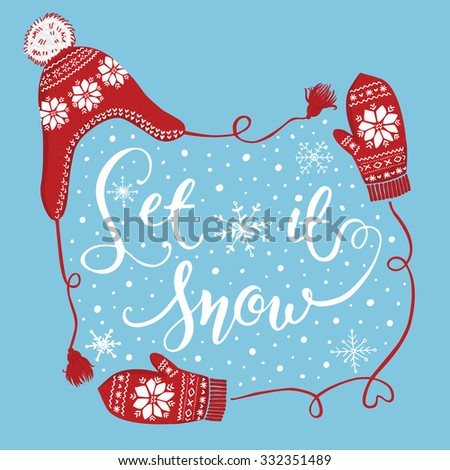 Hand drawn Christmas and New Year greeting card design. Knitted winter hat and mittens with snowflakes, handwritten christmas lettering. Blue background - stock vector