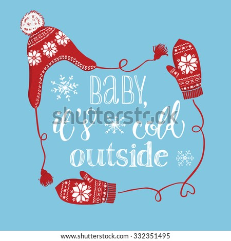 Hand drawn Christmas and New Year greeting card design. Knitted winter hat and mittens with snowflakes, handwritten christmas lettering - stock vector