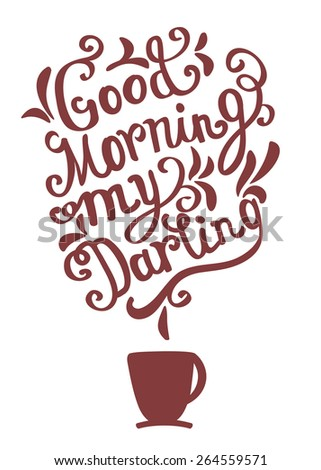 Hand drawn coffee poster perfect for greeting card, invitations and posters. Quote for coffee. Vector typography. - stock vector