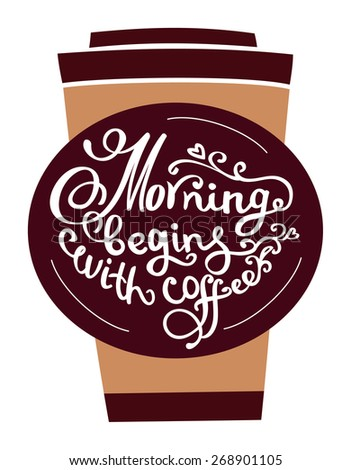 Hand drawn coffee poster. Quote for coffee. Vector typography. - stock vector