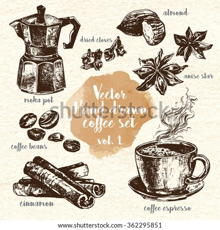Hand Drawn Coffee Set vol.1 Including espresso, moka pot, anise, coffee beans and dried cloves. Design elements for restaurants and menus. Ink drawn illustrations. Vintage style. - stock vector