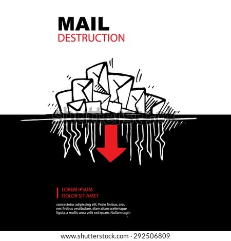 hand drawn concept picture of e-maills destruction - stock vector