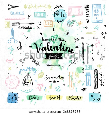 Hand drawn decoration elements with valentine's day love lettering of female beauty products, cute makeup cosmetics accessories. Handwritten vector drawing design set on colorful watercolor background - stock vector
