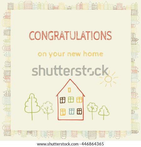 Hand drawn doodle postcard with sign Congratulations On Your New Home. Borders of european houses. City street sketch. Big home with trees and sun. EPS 8 - stock vector