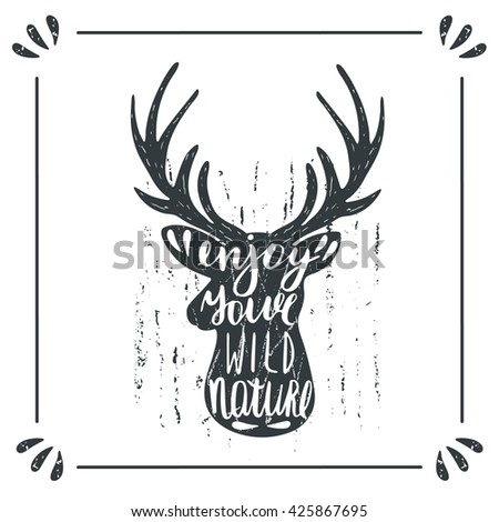 Hand drawn doodle wild deer silhouette with lettering quote enjoy your wild nature. Card, postcard, background with deer - stock vector